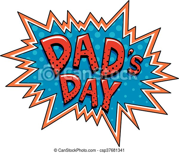 Dad Day in Cartoon Style Bubble - csp37681341