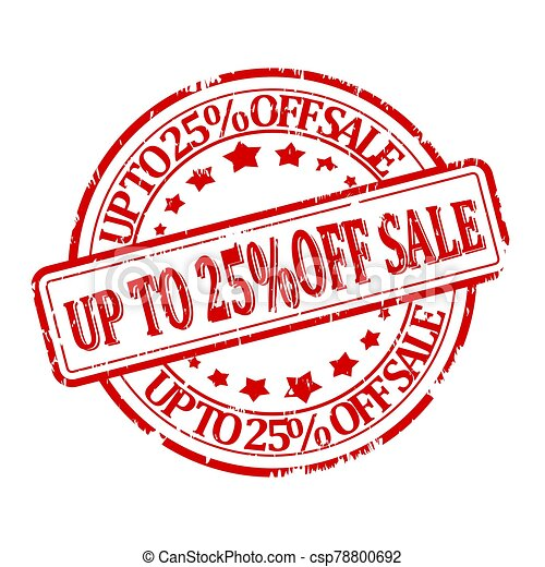 Damaged red round stamp with the words discount up to 25% off sale - csp78800692