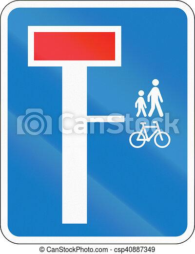 Señal de carretera danesa, no a través de la carretera excepto para peatones y ciclistas - csp40887349