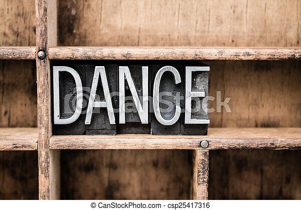 Dance Vintage Letterpress Type in Drawer - csp25417316
