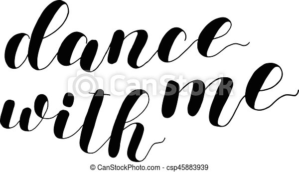 Dance with me. Lettering illustration. - csp45883939