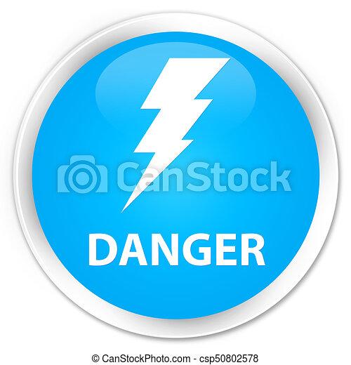 Danger (electricity icon) premium cyan blue round button - csp50802578