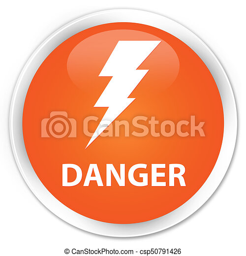 Danger (electricity icon) premium orange round button - csp50791426
