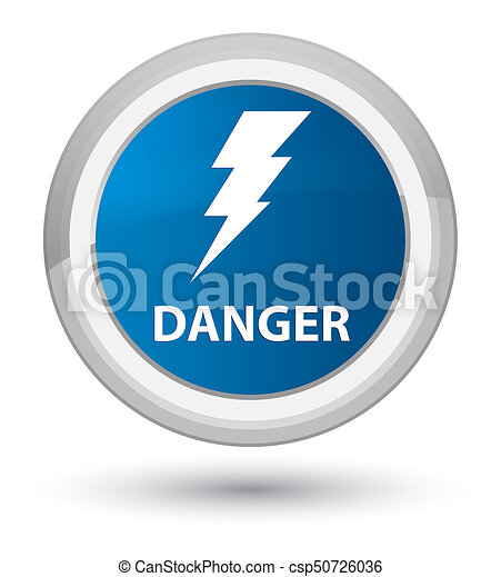 Danger (electricity icon) prime blue round button - csp50726036