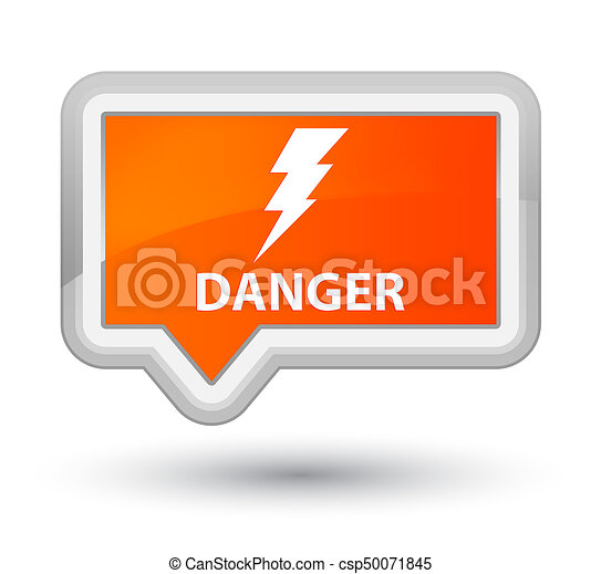 Danger (electricity icon) prime orange banner button - csp50071845