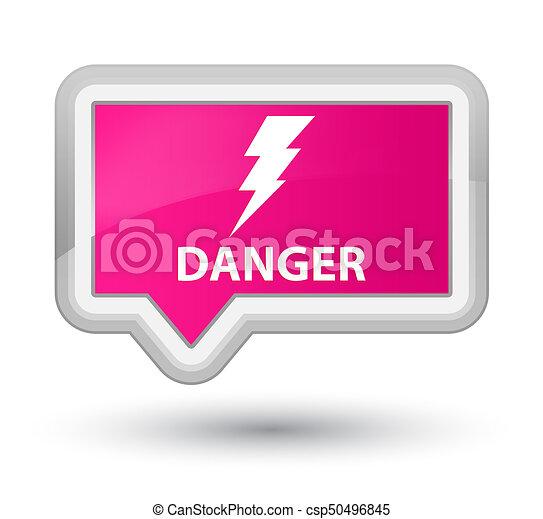 Danger (electricity icon) prime pink banner button - csp50496845