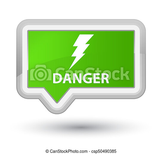 Danger (electricity icon) prime soft green banner button - csp50490385