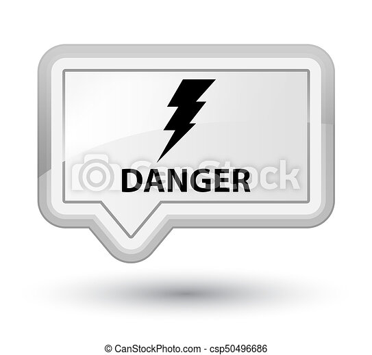 Danger (electricity icon) prime white banner button - csp50496686