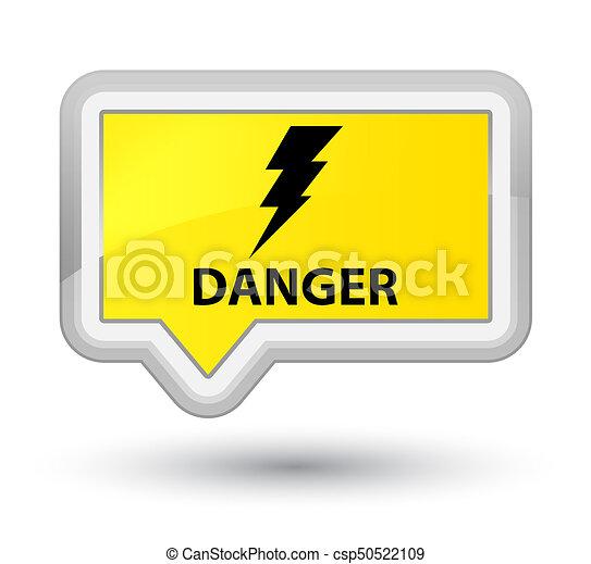 Danger (electricity icon) prime yellow banner button - csp50522109