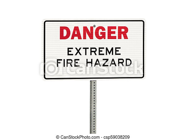 Danger Extreme Fire Hazard Sign Isolated on White - csp59038209