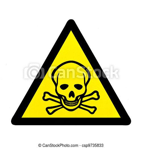 Danger to life skull and crossbones warning sign - csp9735833