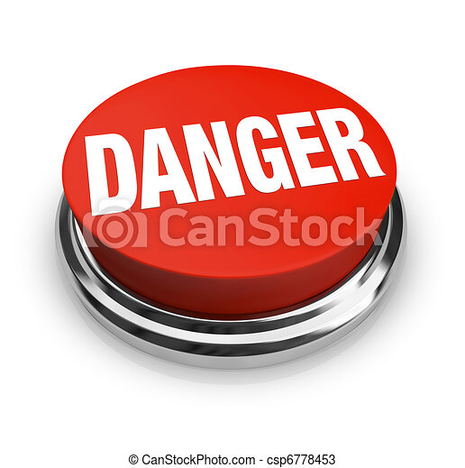 Danger Word on Round Red Button - Use Caution Be Alert - csp6778453