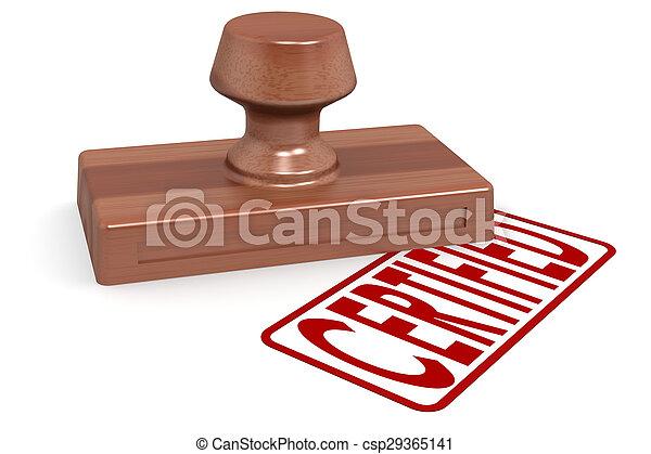 Un sello de madera certificado con texto rojo - csp29365141