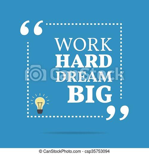Cita Motivacional Inspiradora Trabajar Duro Sueño Grande