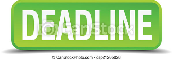 Deadline green 3d realistic square isolated button - csp21265828