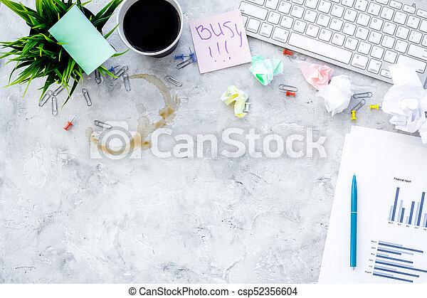 Deadline in office. Sticker Busy on desk covered with crumpled paper and stationery near sheet with chart on grey background top view copyspace - csp52356604