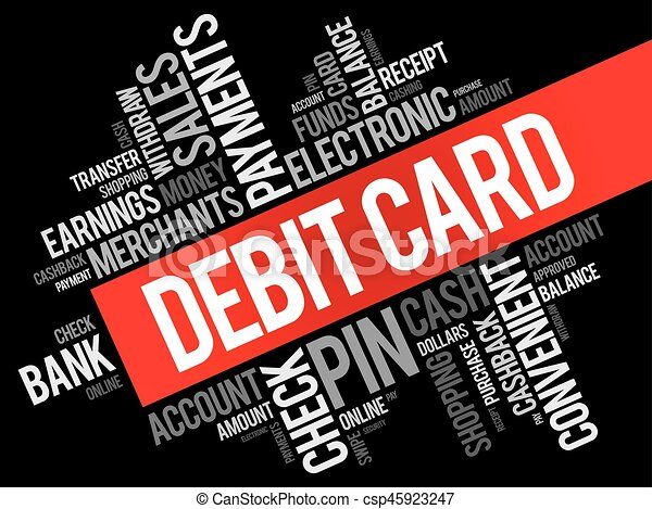 Debit card word cloud collage finance business concept background debit card word cloud collage csp45923247 reheart Choice Image
