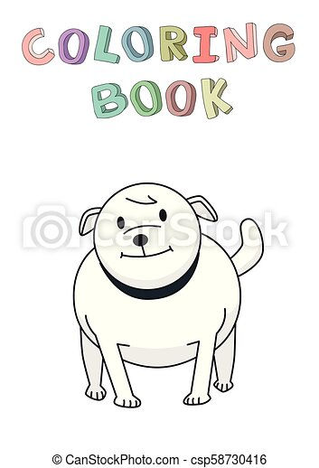 debout, rigolote, bulldog., character., isolé, illustration, chien, coloration, vecteur, book., sourire, style., contour, dessin animé - csp58730416