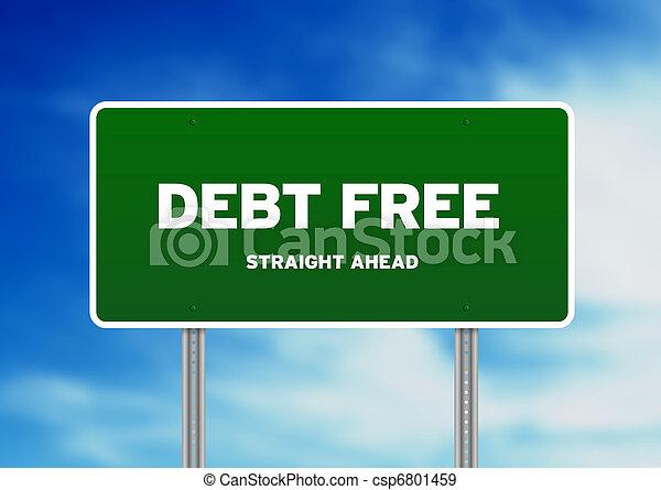 Debt Free Highway Sign - csp6801459