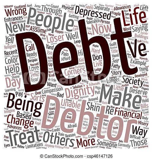 Debt With Dignity text background wordcloud concept - csp46147126