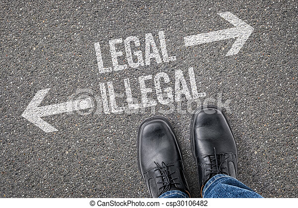 Decision at a crossroad - Legal or Illegal - csp30106482