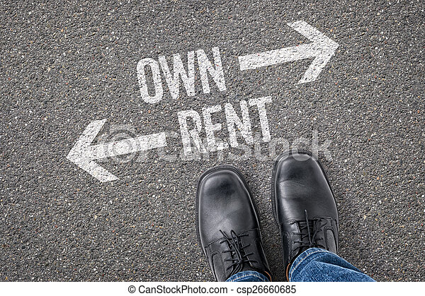 Decision at a crossroad - Own or Rent - csp26660685