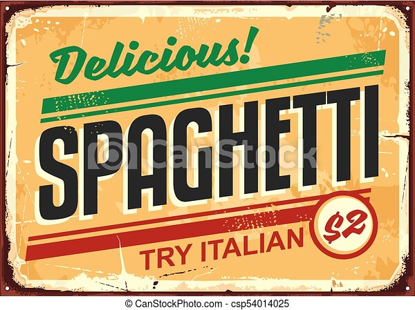 delicious spaghetti meal vintage sign board advertise try italian