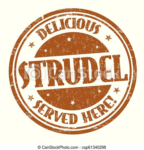Delicious strudel sign or stamp - csp61340298
