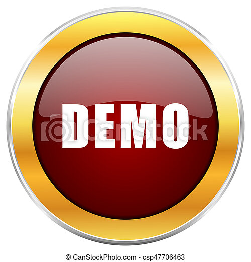 Demo red web icon with golden border isolated on white background. Round glossy button. - csp47706463
