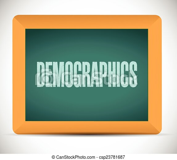 demographics sign on a board - csp23781687