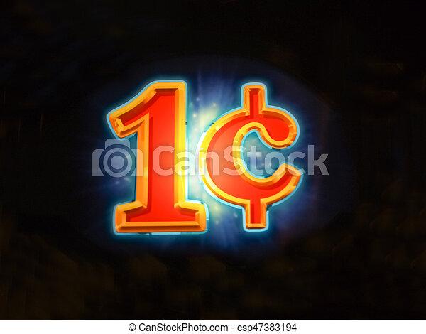 Signo iluminado de un centavo de denominación - csp47383194