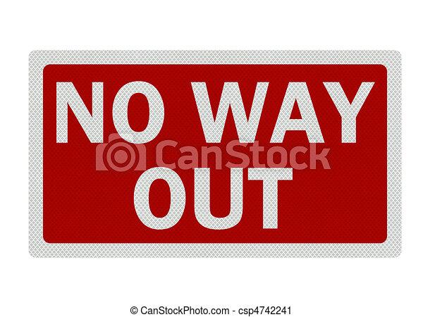"""""""no hay salida"""" alta resolución, signo detallado, aislado en blanco - csp4742241"""
