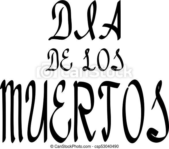 Dia de los muertos lettering holiday calligraphy black brush for dia de los muertos lettering holiday calligraphy black brush for banner poster greeting card m4hsunfo