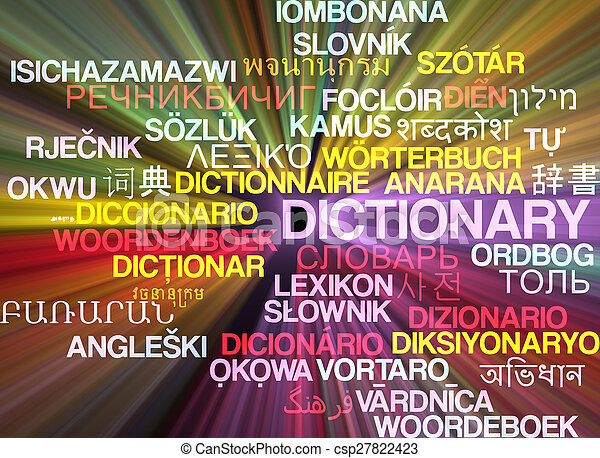 Dictionary multilanguage wordcloud background concept glowing - csp27822423