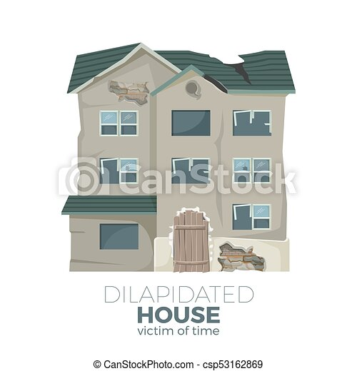 Dilapidated house as victim of time promotional poster - csp53162869