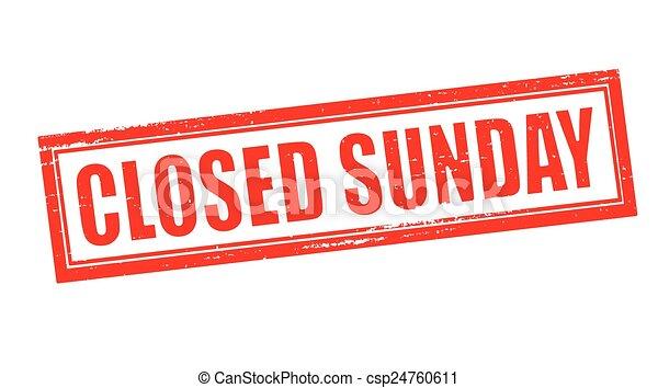 dimanche, fermé - csp24760611