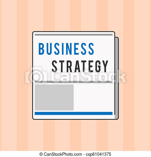 Señal de texto mostrando estrategia de negocio. El plan de gestión de fotos conceptivas para lograr objetivos deseados - csp61041375
