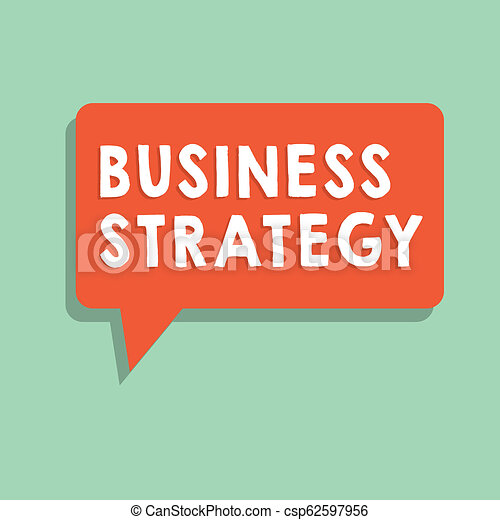 Señal de texto mostrando estrategia de negocio. El plan de gestión de fotos conceptivas para lograr objetivos deseados - csp62597956