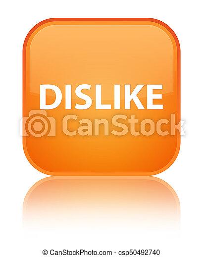 Dislike special orange square button - csp50492740