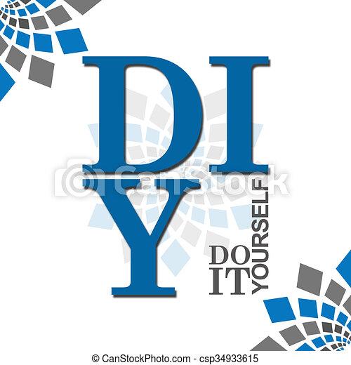 Diy do it yourself blue grey diy do it yourself clipart diy do it yourself blue grey csp34933615 solutioingenieria Images