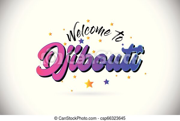 Djibouti Welcome To Word Text with Purple Pink Handwritten Font and Yellow Stars Shape Design Vector. - csp66323645