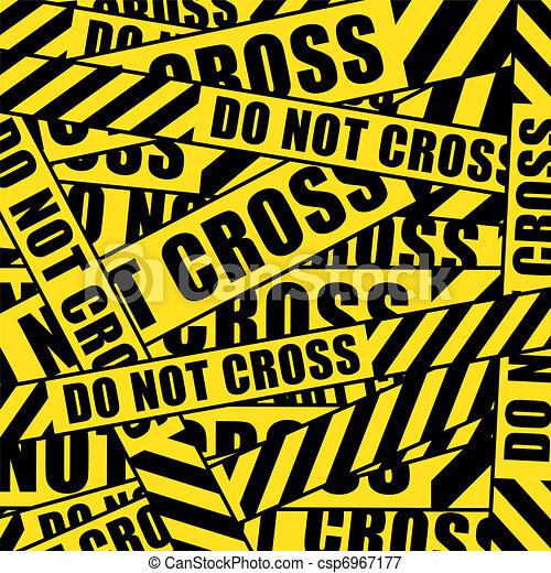 do not cross tape do not cross inscription tape background