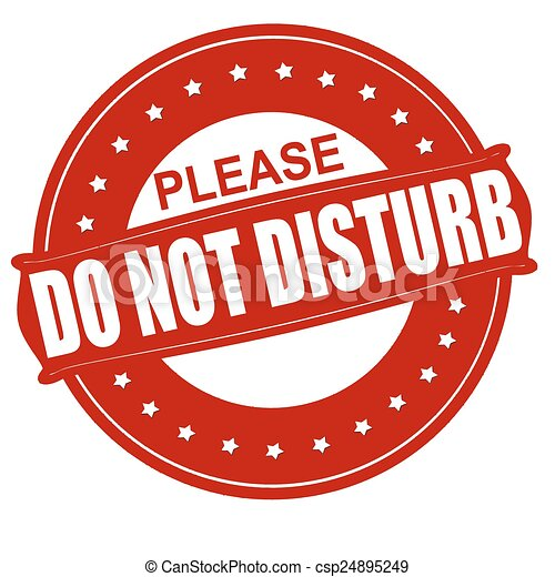 do not disturb stamp with text do not disturb inside vector rh canstockphoto com Do Not Disturb Sign please do not disturb clipart