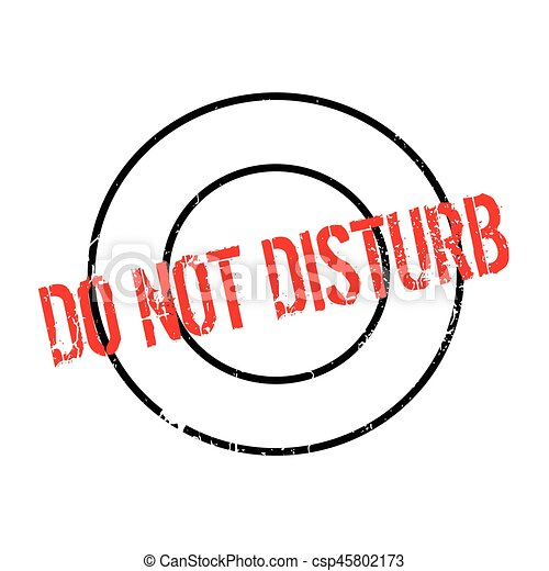 do not disturb rubber stamp grunge design with dust scratches rh canstockphoto ie do not disturb free clip art do not disturb sign clipart