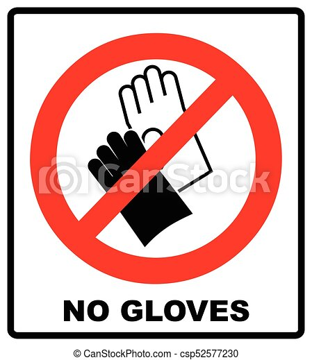 Do Not Wear Gloves Prohibition Sign Vector Illustration Warning