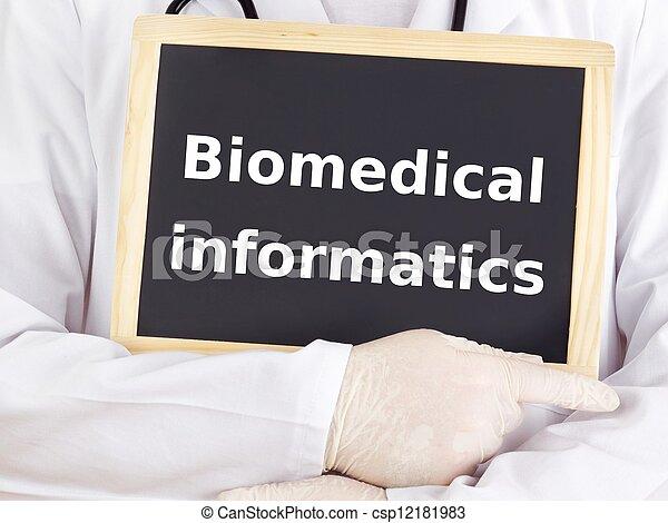 Doctor shows information: biomedical informatics - csp12181983