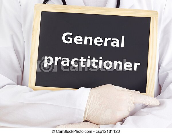 Doctor shows information: general practitioner - csp12181120