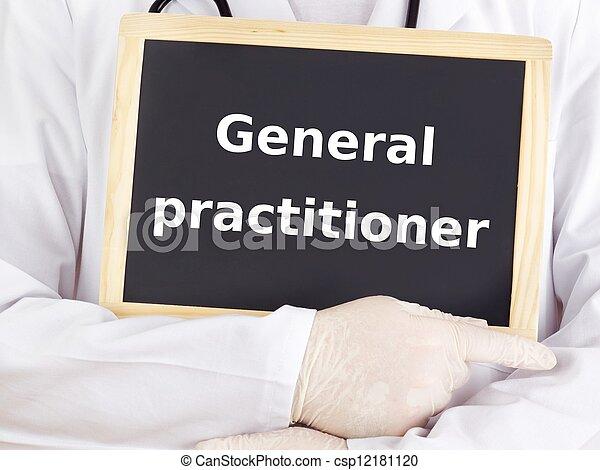 Doctor shows information: general practitioner - csp12181120