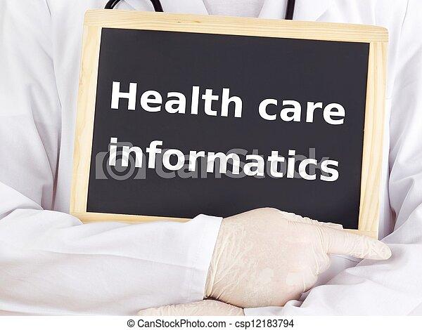 Doctor shows information: health care informatics - csp12183794