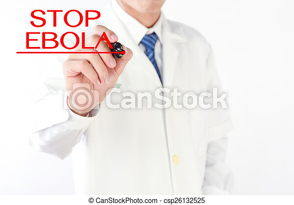 Doctor writing STOP EBOLA word on  virtual screen - csp26132525